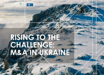 M&A in Ukraine: Rising to the challenge